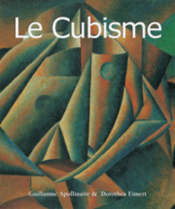 Apollinaire, Guillaume - Le Cubisme, ebook