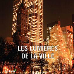 Charles, Victoria - Les lumières de la ville, ebook