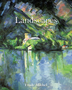 Michel, Émile - Landscapes, ebook