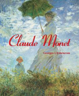 Clemenceau, Georges - Claude Monet, e-bok