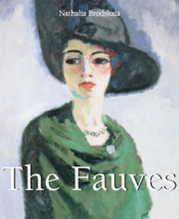 Brodskaya, Nathalia - The Fauves, e-kirja