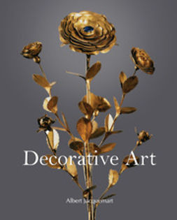 Jaquemart, Albert - Decorative Art, ebook