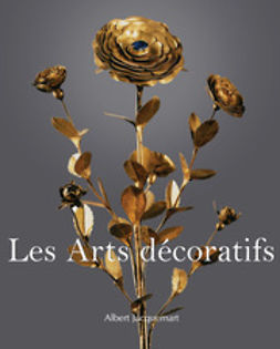 Jaquemart, Albert - Les Arts decoratifs, ebook