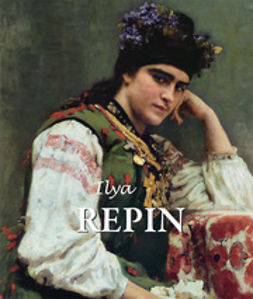 Kirillina, Jelena - Ilya Repin, ebook