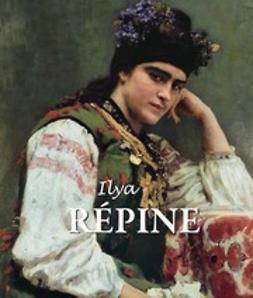 Kirillina, Jelena - Ilya Répine, e-kirja