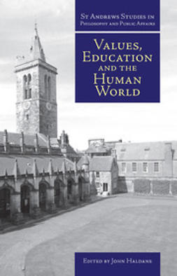 Haldane, John - Values, Education and the Human World, ebook