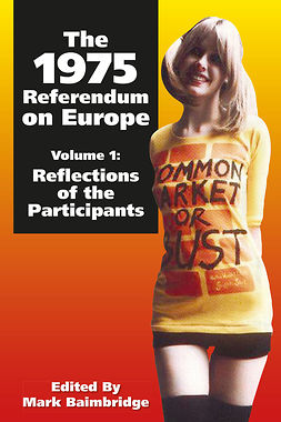 Baimbridge, Mark - The 1975 Referendum on Europe - Volume 1, ebook