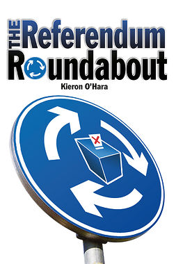 O'Hara, Kieron - The Referendum Roundabout, ebook