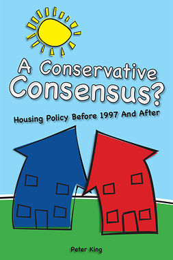 King, Peter - A Conservative Consensus?, ebook