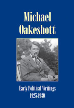 Oakeshott, Michael - Early Political Writings 1925–30, ebook