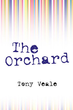 Veale, Tony - The Orchard, e-bok