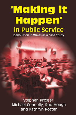 Connolly, Michael - Making it Happen in Public Service, ebook