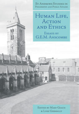 Anscombe, G.E.M. - Human Life, Action and Ethics, ebook