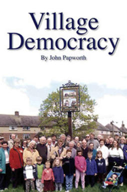 Papworth, John - Village Democracy, ebook