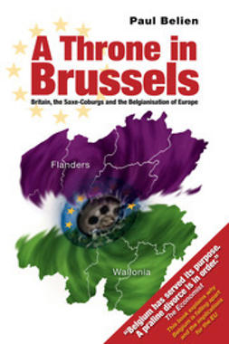 Belien, Paul - A Throne in Brussels, ebook