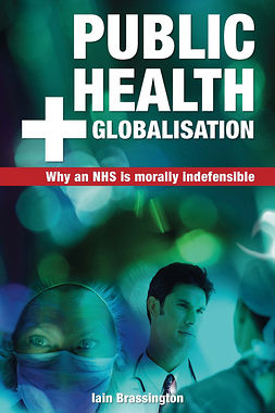 Brassington, Iain - Public Health and Globalisation, ebook