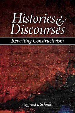 Schmidt, Siegfried J. - Histories and Discourses, e-kirja