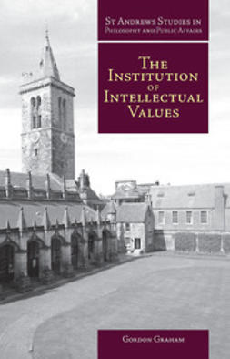 Graham, Gordon - The Institution of Intellectual Values, ebook