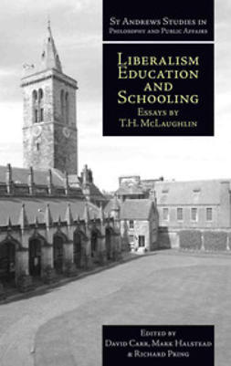 McLaughlin, T.H. - Liberalism, Education and Schooling, e-kirja