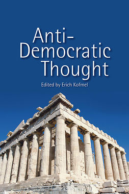 Kofmel, Erich - Anti-Democratic Thought, e-bok