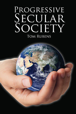 Rubens, Tom - Progressive Secular Society, ebook