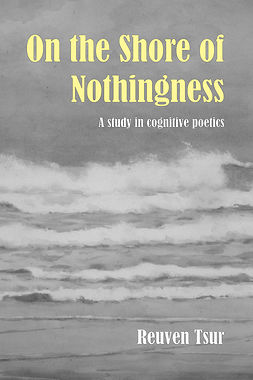 Tsur, Reuven - On the Shore of Nothingness, ebook
