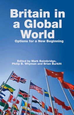 Baimbridge, Mark - Britain in a Global World, e-kirja
