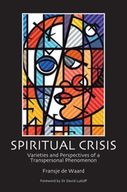 Waard, Fransje de - Spiritual Crisis, ebook
