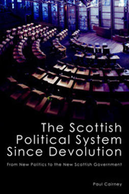 Cairney, Paul - The Scottish Political System Since Devolution, e-kirja