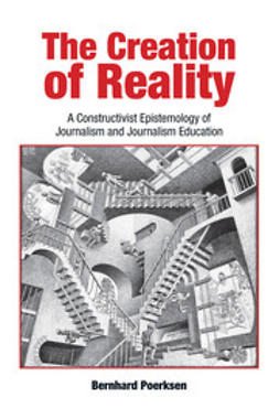 Poerksen, Bernhard - The Creation of Reality, e-kirja