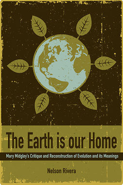 Rivera, Nelson - The Earth Is Our Home, ebook
