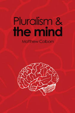 Colborn, Matthew - Pluralism and the Mind, ebook