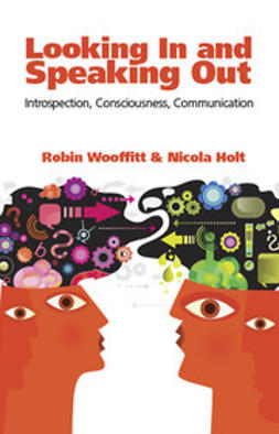 Wooffitt, Robin - Looking In and Speaking Out, ebook