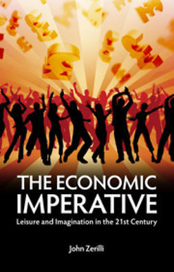 Zerilli, John - The Economic Imperative, ebook