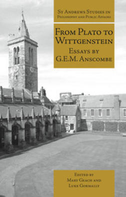 Anscombe, G.E.M. - From Plato to Wittgenstein, ebook