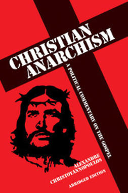 Christoyannopoulos, Alexandre - Christian Anarchism, ebook