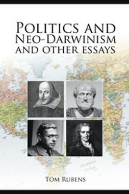 Rubens, Tom - Politics and Neo-Darwinism, ebook