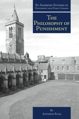 Ellis, Anthony - The Philosophy of Punishment, ebook