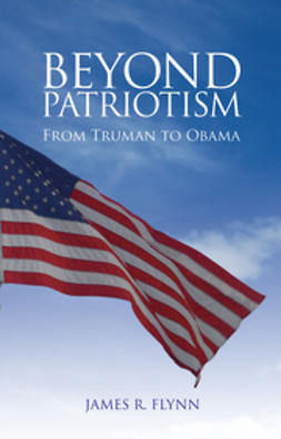 Flynn, James R. - Beyond Patriotism, e-kirja