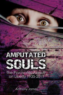 James, Anthony - Amputated Souls, e-bok