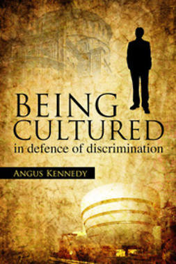 Kennedy, Angus - Being Cultured, e-kirja