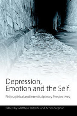 Ratcliffe, Matthew - Depression, Emotion and the Self, ebook