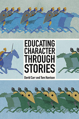 Carr, David - Educating Character Through Stories, ebook
