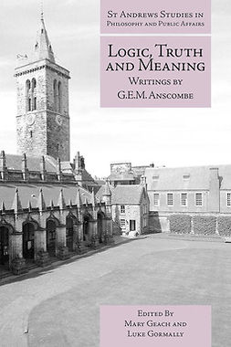Geach, Mary - Logic, Truth and Meaning, e-bok