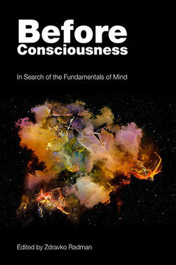 Radman, Zdravko - Before Consciousness, ebook