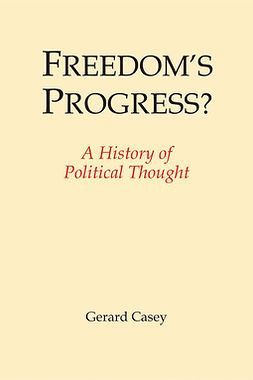 Casey, Gerard - Freedom's Progress?, e-bok