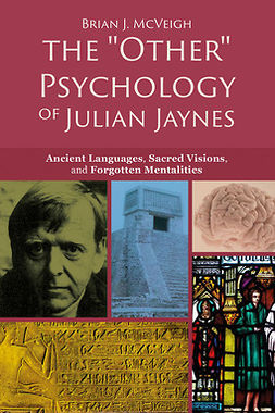 "McVeigh, Brian J. - The ""Other"" Psychology of Julian Jaynes, ebook"