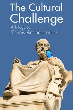 Andricopoulos, Yannis - The Cultural Challenge, e-bok