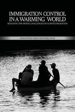 Keyserlingk, Johannes Graf - Immigration Control in a Warming World, ebook