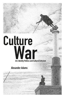 Adams, Alexander - Culture War, ebook